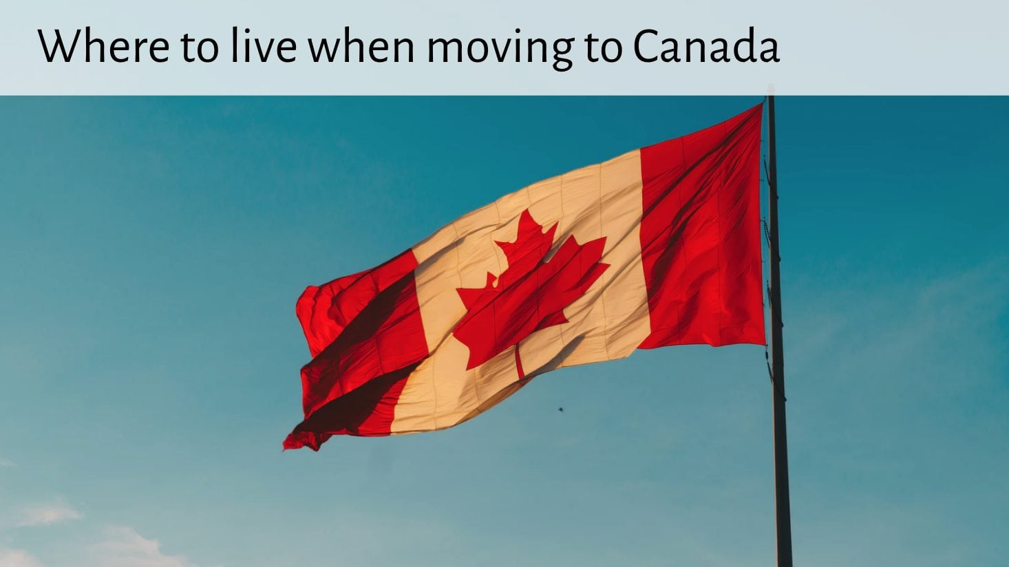 Hot topic where to live in Canada